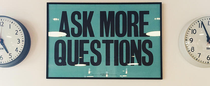 Ask more questions sign